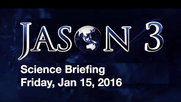 Watch the Jason-3 Science Briefing from Friday, Jan 15, 2016 - panelists discussed the science and research of the Jason-3 mission.